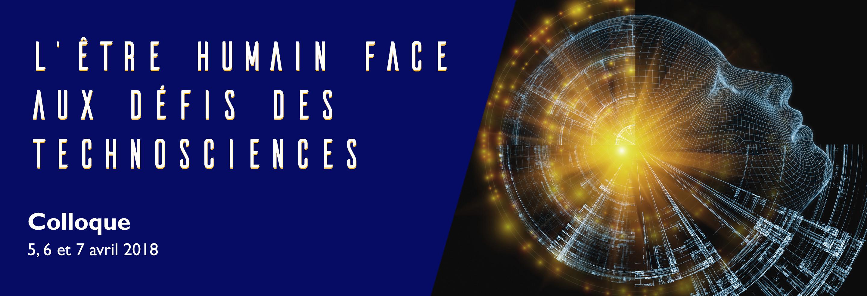 COLLOQUE GREP L'être humain face aux défis des technosciences